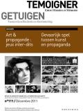 Nr. 111 (12/2011) Gevaarlijk spel tussen kunst en propaganda